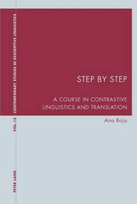 Step by Step: A Course in Contrastive Linguistics and Translation