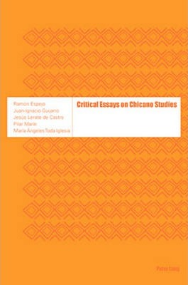 Critical Essays on Chicano Studies