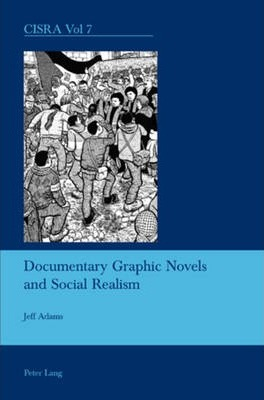 Documentary Graphic Novels and Social Realism Cover Image