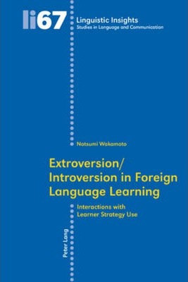 Extroversion/Introversion in Foreign Language Learning