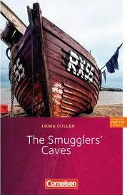 Fiction Reader 7. Schuljahr. Stufe 3. The Smugglers' Caves