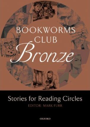 Bookworms Club Bronze: A1-A2. Reading Circle