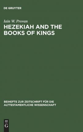 Hezekiah and the Book of Kings