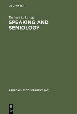 Speaking and Semiology  Maurice Merleau-Ponty's Phenomenological Theory of Existential Communication