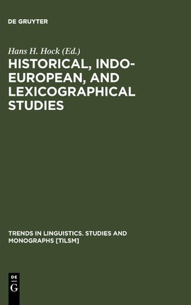 Historical, Indo-European, and Lexicographical Studies