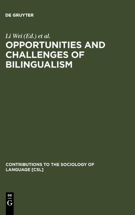 Opportunities and Challenges of Bilingualism