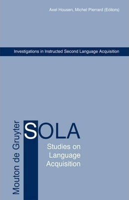 Investigations in Instructed Second Language Acquisition
