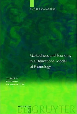 Markedness and Economy in a Derivational Model of Phonology