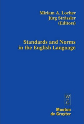 Standards and Norms in the English Language