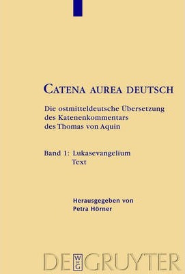 Catena Aurea Deutsch
