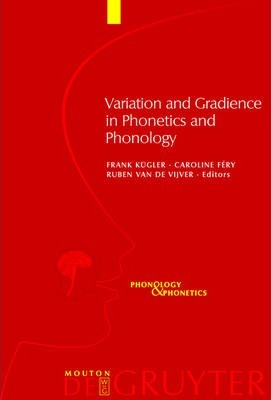 Variation and Gradience in Phonetics and Phonology