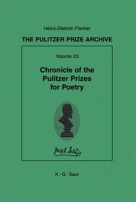 Chronicle of the Pulitzer Prizes for Poetry