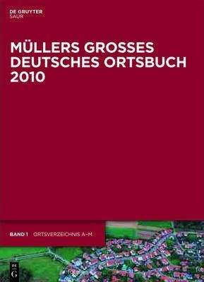 Ma1/4llers Groaes Deutsches Ortsbuch 2010