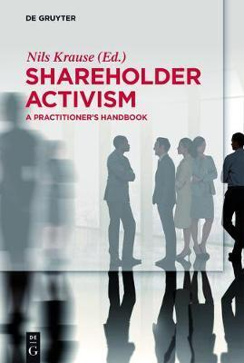 Shareholder Activism : Nils Krause : 9783110240177