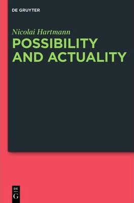 Possibility and Actuality