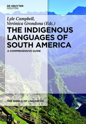 The Indigenous Languages Of South America Veronica border=