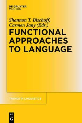 Functional Approaches to Language