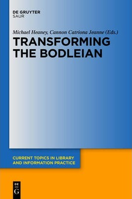 Transforming the Bodleian