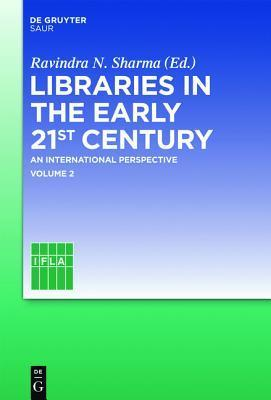 Libraries in the Early 21st Century: Volume 2