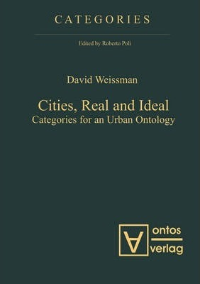 Cities, Real and Ideal