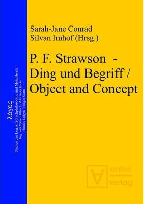 P. F. Strawson - Ding Und Begriff / Object and Concept