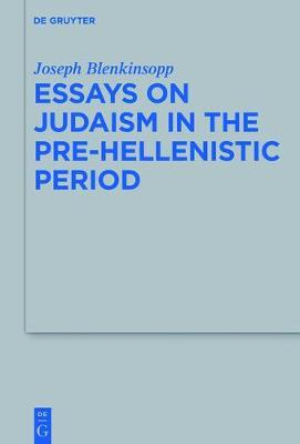 essays on judaism in the pre hellenistic period joseph essays on judaism in the pre hellenistic period