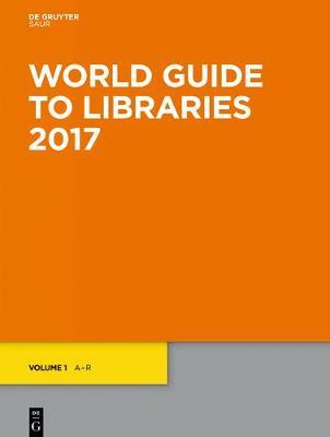 World guide to libraries 2017: 9783110517514.