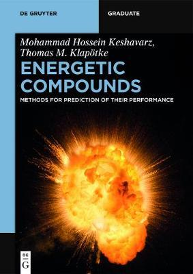 Energetic Compounds: Methods for Prediction of their Performance