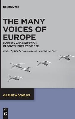 The Many Voices of Europe  Mobility and Migration in Contemporary Europe