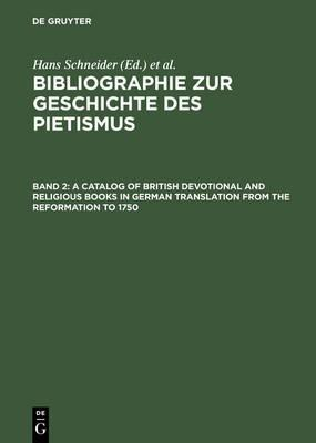 A Catalog of British Devotional and Religious Books in German Translation from the Reformation to 1570