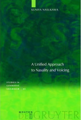 A Unified Approach to Nasality and Voicing