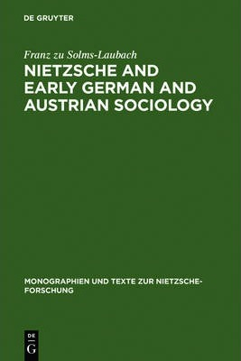 Nietzsche and Early German and Austrian Sociology