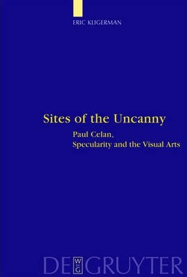 Sites of the Uncanny