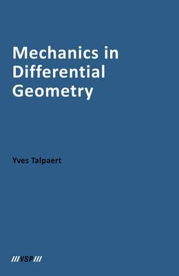 Mechanics in Differential Geometry