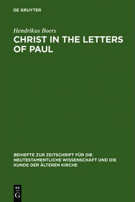 Christ in the Letters of Paul