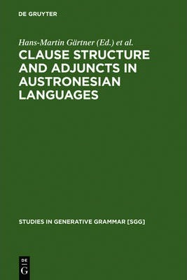Clause Structure and Adjuncts in Austronesian Languages