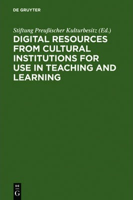 Digital Resources from Cultural Institutions for Use in Teaching and Learning