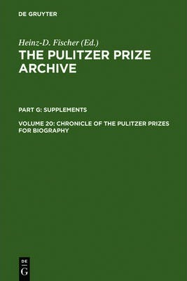 Chronicle of the Pulitzer Prizes for Biography
