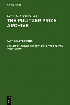 Chronicle of the Pulitzer Prizes for Fiction