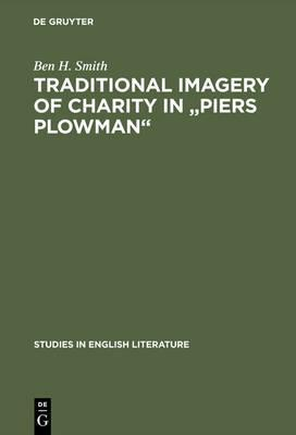"""Traditional imagery of charity in """"Piers Plowman"""""""