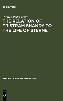 The relation of Tristram Shandy to the life of Sterne