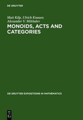 Monoids, Acts and Categories  With Applications to Wreath Products and Graphs. A Handbook for Students and Researchers
