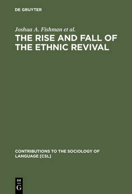 Rise and Fall of the Ethnic Revival