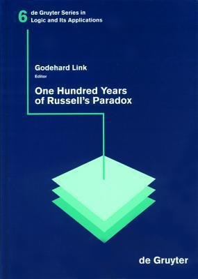 One Hundred Years of Russell's Paradox