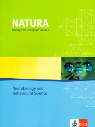 Natura - Biology for bilingual classes. Neurobiology