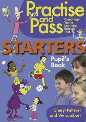 Practise and Pass - STARTERS