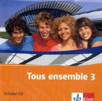 Tous ensemble 3. Schüler-Audio-CD