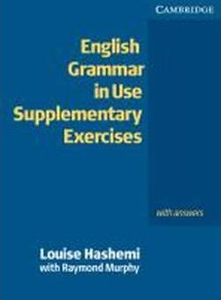 English Grammar in Use. Supplementary Exercises. With answers