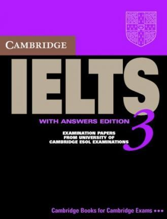 Cambridge Practice Tests for IELTS 3. Student's Book with Answers