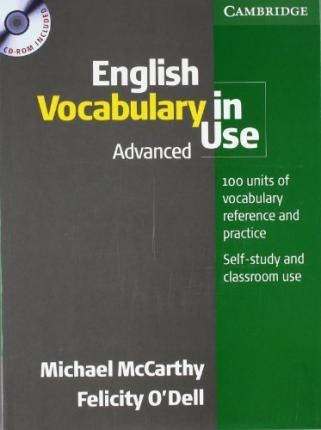 English Vocabulary in Use. Advanced. Book and CD-ROM